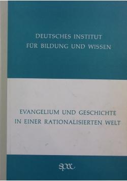 Evangelium und Geschichte in einer rationalisierten Welt