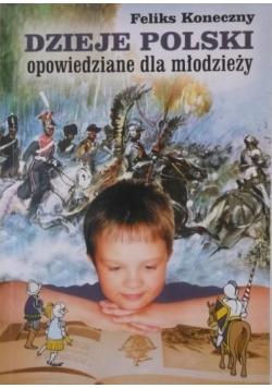 Dzieje Polski opowiedziane dla młodzieży