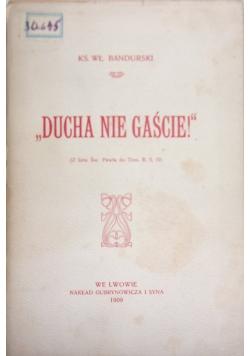 """""""Ducha nie gaście!"""", 1909r."""
