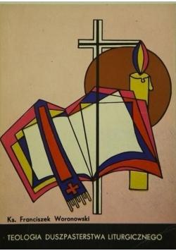 Teologia duszpasterstwa liturgicznego
