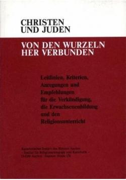 Christen und Juden - von den Wurzeln her verbunden