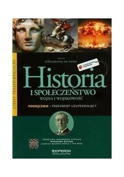 Odkrywamy na nowo. Historia i społeczeństwo. Wojna i wojskowość, podręcznik
