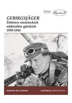Gebirgsjager. Żołnierz niemieckich oddziałiów...