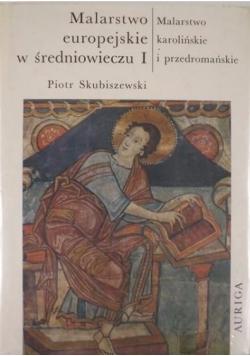 Malarstwo europejskie w średniowieczu I