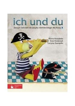 Ich und du 3 Zeszyt ćwiczeń do języka niemieckiego