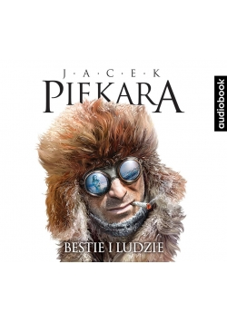 Bestie i ludzie. Audiobook