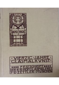 Berzig Jahre Glasmalkunst, 1910 r.