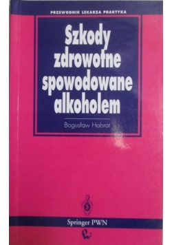 Szkody zdrowotne spowodowane alkoholem