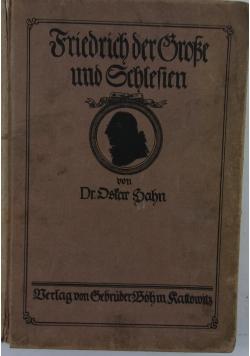 Friedrich der grosse und schlesien, 1912r.