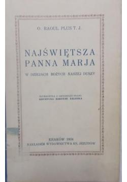 Najświętsza Panna Marja, 1934 r.
