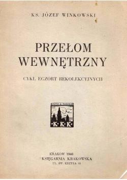 Przełom wewnętrzny, 1946 r.