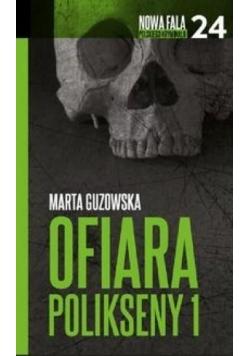 Nowa fala polskiego kryminału T.24 Ofiara...