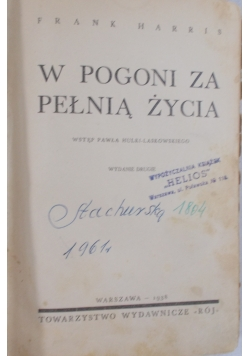 W pogoni za pełnią życia, 1938r.