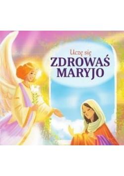 Uczę się Zdrowaś Maryjo