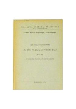 Zarys prawa wojskowego, Część III. Wojskowe prawo administracyjne