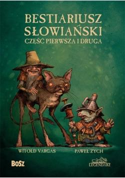 Bestiariusz słowiański cz.1-2 w.2018