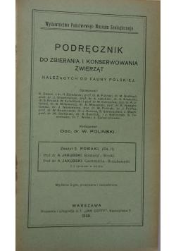 Podręcznik do zbierania i konserwowania zwierząt należących do fauny polskiej. Zeszyt 3. Robaki (cz. II), 1928 r.