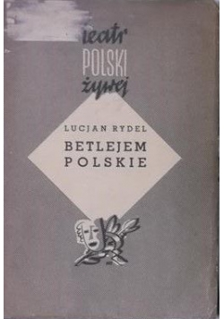 Betlejem Polskie, 1938 r.