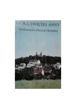 Góra Świętej Anny- sanktuarium Diecezji Opolskiej