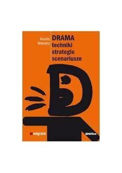 Drama Techniki, strategie, scenariusze