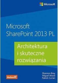 Microsoft SharePoint 2013 PL. Architektura...