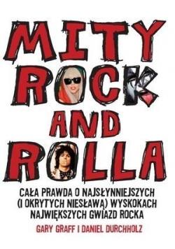 Mity rock and rolla. Cała prawda o...