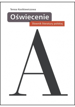 Słownik literatury polskiej. Oświecenie