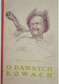 O dawnych łowach i dawnej zwierzynie, 1925 r.