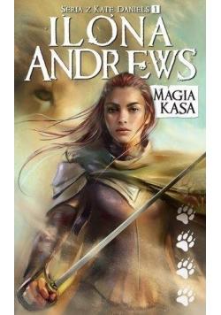 Kate Daniels T.1 Magia kąsa