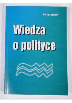 Wiedza o polityce, cz.2: Myśli społeczno-poliyczna