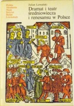Dramat i teatr średniowiecza i renesansu w Polsce