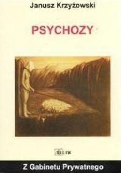 Z gabinetu prywatnego - Psychozy