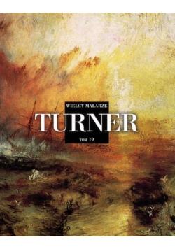 Wielcy malarze T.19 Turner