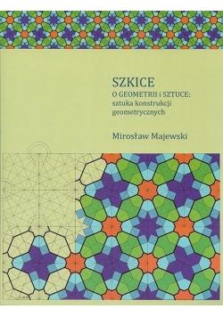 Szkice o geometrii i sztuce: sztuka konstrukcji..