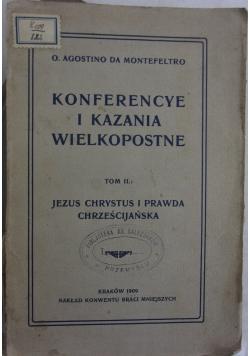Konferncye i kazania wielkopostne 1909r