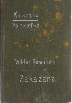 Zakazane, 1906 r.