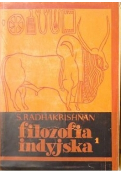 Filozofia indyjska. Tom I