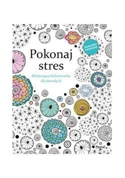 Pokonaj Stres Relaksująca kolorowanka dla dorosłych, Nowa