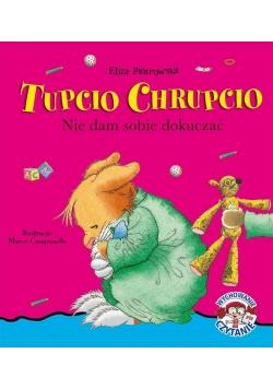 Tupcio Chrupcio. Nie dam sobie dokuczać w.2016