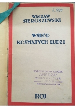 Wśród kosmatych ludzi, 1935 r.