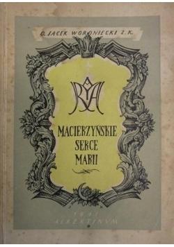 Macierzyńskie serce Marii, 1946 r.
