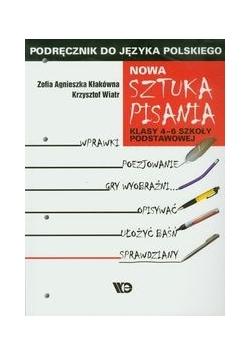 Nowa Sztuka pisania 4-6 Podręcznik do języka polskiego Szkoła podstawowa