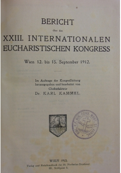 Bericht XXIII internationalen eucharistischen kongress, 1913r.