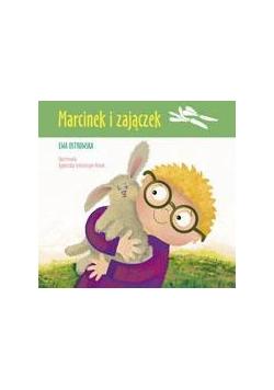 Marcinek i zajączek - Ostrowska Ewa