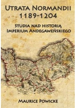 Utrata Normandii 1189-1204