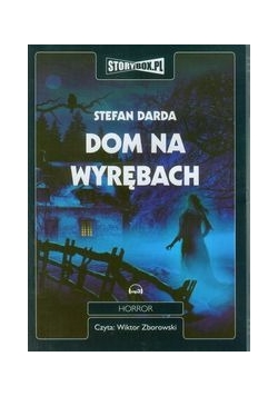 Dom na Wyrębach, Audiobook, nowa