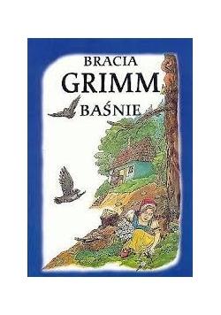 Bracia Grimm. Baśnie