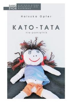 Kato- tata. Nie- pamiętnik w. 2017