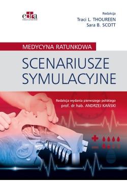 Scenariusze symulacyjne Medycyna ratunkowa