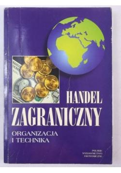 Handel zagraniczny. Organizacja i technika